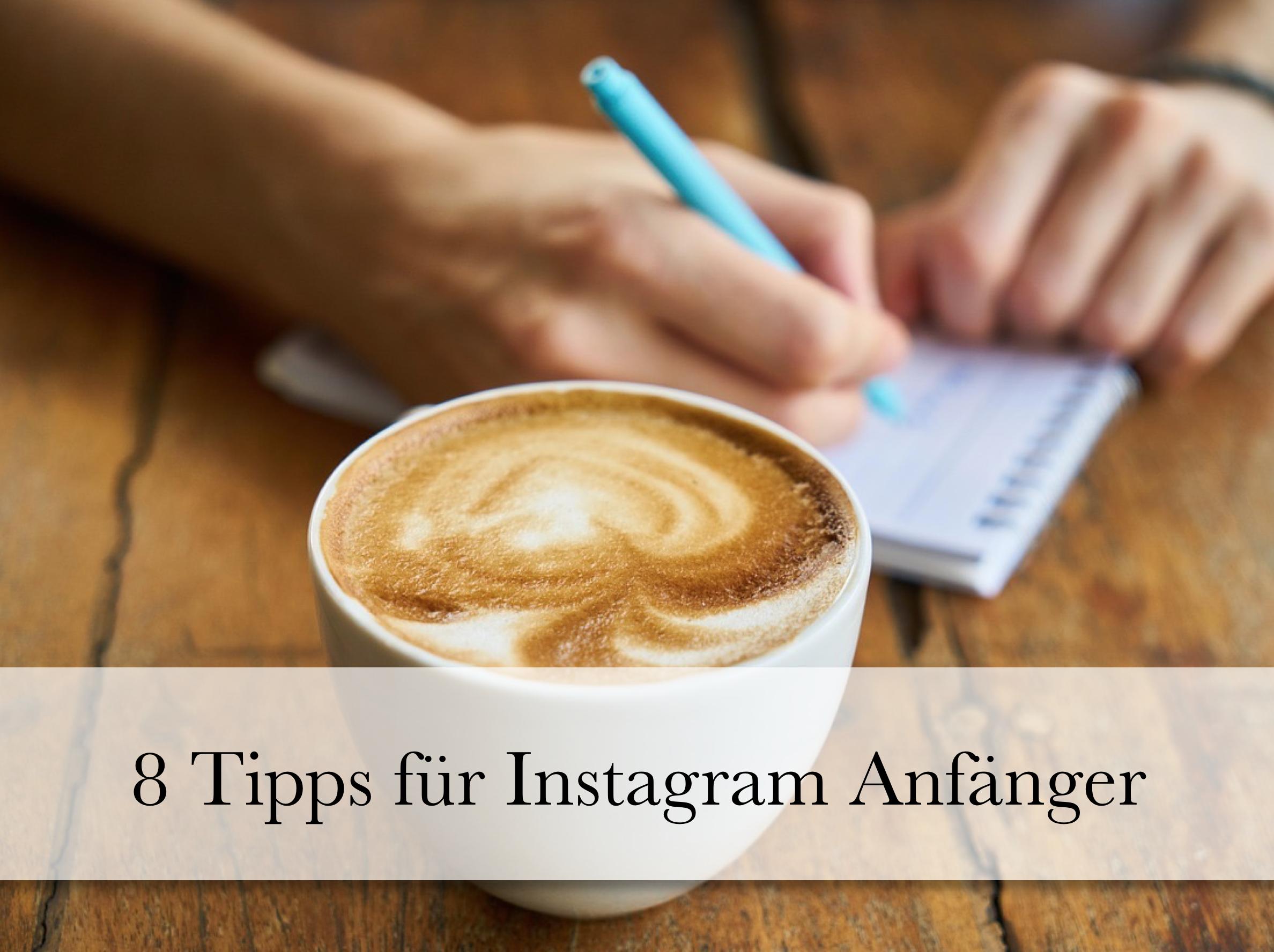 8 Tipps für Instagram-Anfänger